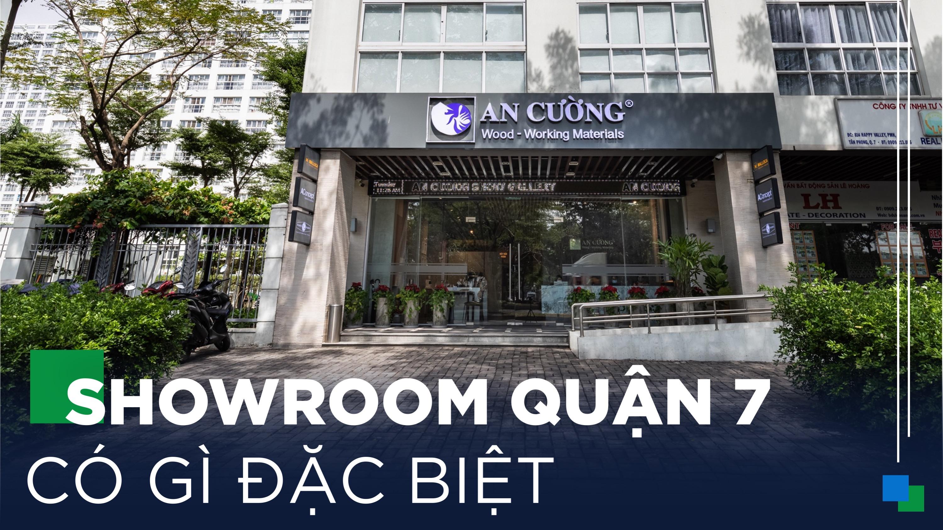 Khám Phá An Cường Show Gallery & Design Center Phú Mỹ Hưng